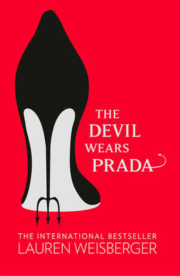 Picture of The Devil Wears Prada: Loved the Movie? Read the Book!