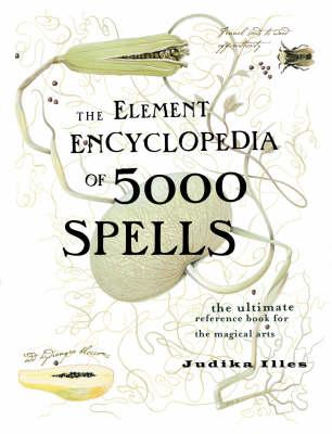 Picture of The Element Encyclopedia of 5000 Spells: The Ultimate Reference Book for the Magical Arts