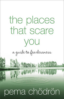 Picture of The Places That Scare You: A Guide to Fearlessness