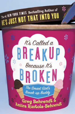Picture of It's Called a Breakup Because it's Broken: The Smart Girl's Breakup Buddy