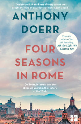Picture of Four Seasons in Rome: On Twins, Insomnia and the Biggest Funeral in the History of the World