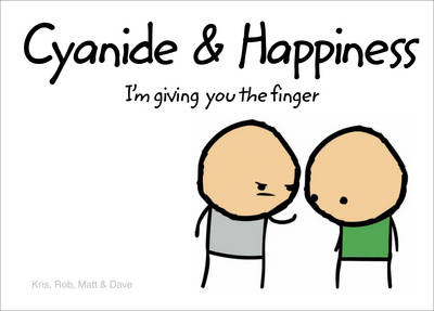 Picture of Cyanide and Happiness: I'm Giving You the Finger