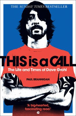 Picture of This is a Call: The Life and Times of Dave Grohl