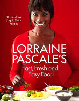 Picture of Lorraine Pascale's Fast, Fresh and Easy Food