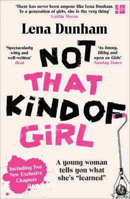 Picture of Not That Kind of Girl: A Young Woman Tells You What She's Learned