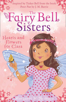Picture of The Fairy Bell Sisters: Hearts and Flowers for Clara