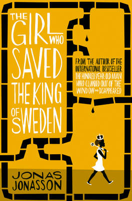 Picture of The Girl Who Saved the King of Sweden
