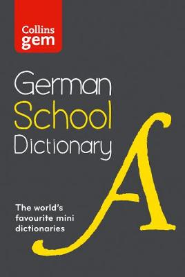 Picture of Collins GEM German School Dictionary: Trusted Support for Learning, in a Mini-Format
