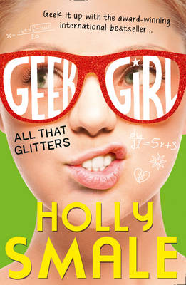 Picture of All That Glitters (Geek Girl, Book 4)