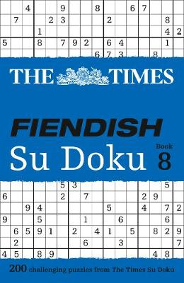 Picture of The Times Fiendish Su Doku: 200 Challenging Su Doku Puzzles: Book 8