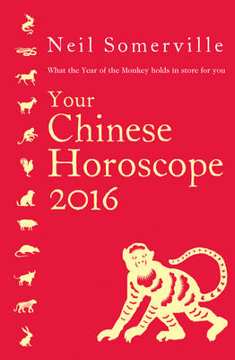 Picture of Your Chinese Horoscope 2016: What the Year of the Monkey Holds in Store for You: 2016