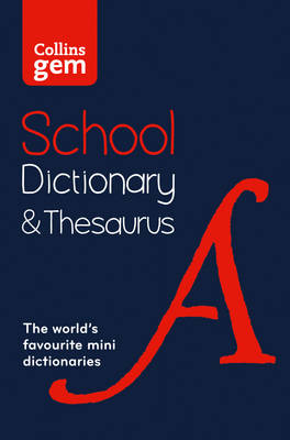 Picture of Collins Gem School Dictionary & Thesaurus: Trusted Support for Learning, in a Mini-Format