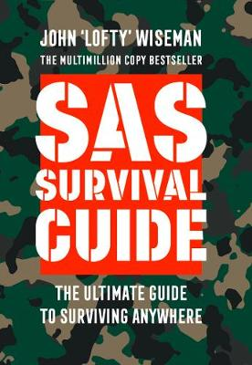 Picture of SAS Survival Guide: How to Survive in the Wild, on Land or Sea