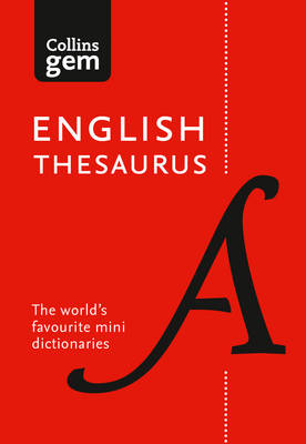Picture of Collins Gem English Thesaurus: Collins English Thesaurus Gem Edition: 128,000 Synonyms and Antonyms in a Mini Format