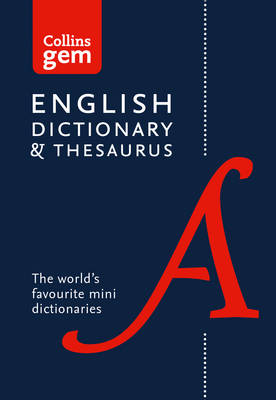 Picture of Collins Gem English Dictionary and Thesaurus: Collins English Dictionary and Thesaurus Gem Edition: Two Books-in-One Mini Format