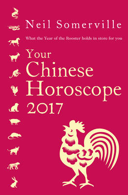 Picture of Your Chinese Horoscope 2017: What the Year of the Rooster Holds in Store for You