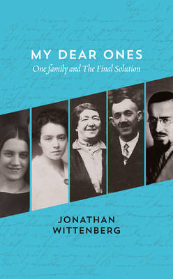 Picture of My Dear Ones: One Family and the Final Solution