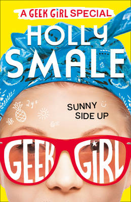 Picture of Sunny Side Up (Geek Girl Special, Book 2)