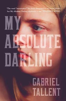 Picture of My Absolute Darling: The Sunday Times bestseller