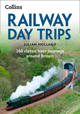 Picture of Railway Day Trips: 160 Classic Train Journeys Around Britain
