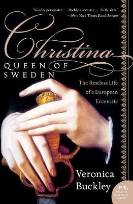 Picture of Christina, Queen of Sweden: The Restless Life of a European Eccentric