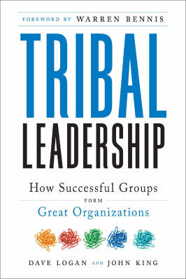 Picture of Tribal Leadership: Leveraging Natural Groups to Build a Thriving Organization