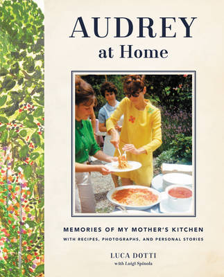 Picture of Audrey at Home: Memories of My Mother's Kitchen