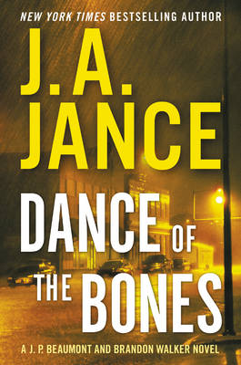 Picture of Dance of the Bones: A J. P. Beaumont and Brandon Walker Novel