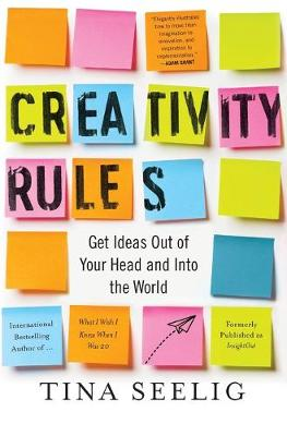 Picture of Creativity Rules: Get Ideas Out of Your Head and Into the World