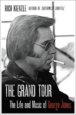 Picture of The Grand Tour: The Life and Music of George Jones