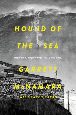 Picture of Hound of the Sea: Wild Man. Wild Waves. Wild Wisdom