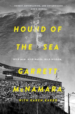 Picture of Hound of the Sea: Wild Man. Wild Waves. Wild Wisdom.
