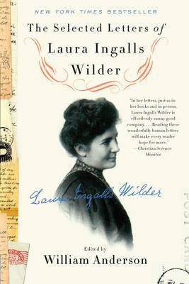 Picture of The Selected Letters of Laura Ingalls Wilder: A Pioneer's Correspondence