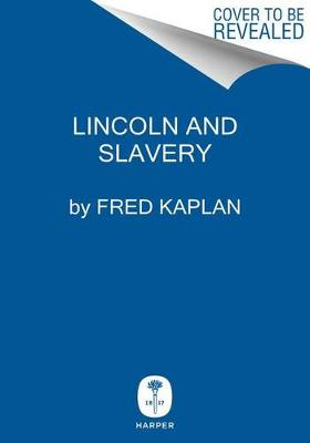 Picture of Lincoln and the Abolitionists: John Quincy Adams, Slavery, and the Civil War