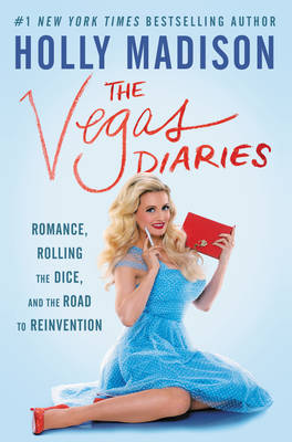 Picture of The Vegas Diaries: Romance, Rolling the Dice, and the Road to Reinvention