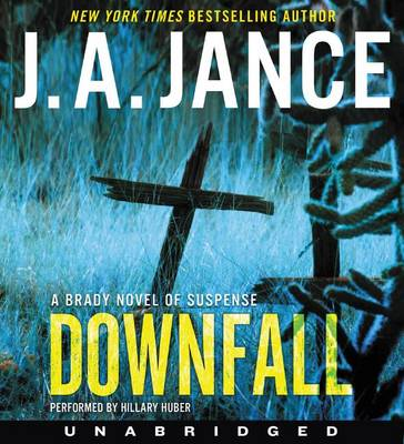 Picture of Downfall: A Brady Novel of Suspense