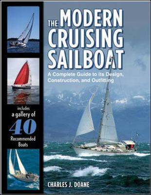 Picture of The Modern Cruising Sailboat: A Complete Guide to Its Design, Construction, and Outfitting