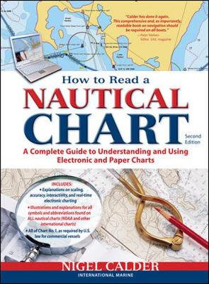 Picture of How to Read a Nautical Chart, (Includes All of Chart #1): A Complete Guide to Using and Understanding Electronic and Paper Charts: (Includes All of Chart No1)