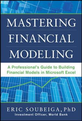 Picture of Mastering Financial Modeling: A Professional's Guide to Building Financial Models in Excel