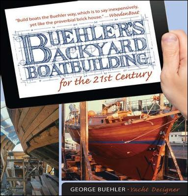 Picture of Buehler's Backyard Boatbuilding for the 21st Century