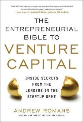 Picture of Entrepreneurial Bible to Venture Capital: Inside Secrets from the Leaders in the Startup Game
