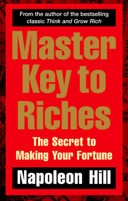 Picture of Master Key to Riches: The Secret to Making Your Fortune