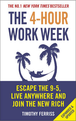 Picture of The 4-hour Work Week: Escape the 9-5, Live Anywhere and Join the New Rich