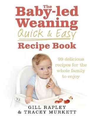 Picture of The Baby-Led Weaning Quick and Easy Recipe Book