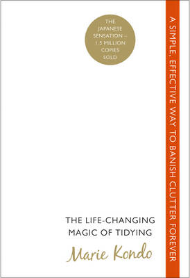 Picture of The Life-changing Magic of Tidying: A Simple, Effective Way to Banish Clutter Forever