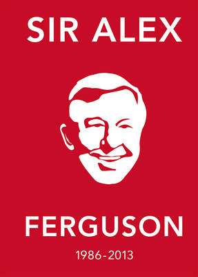 Picture of The Alex Ferguson Quote Book: The Greatest Manager in His Own Words