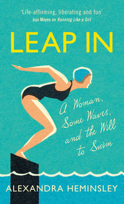 Picture of Leap in: A Woman, Some Waves and the Will to Swim