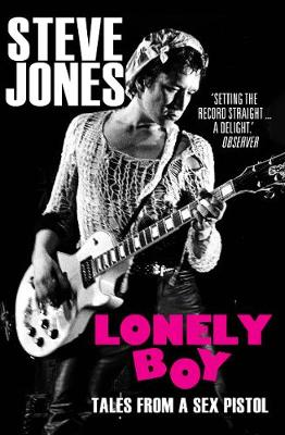 Picture of Lonely Boy: Tales from a Sex Pistol