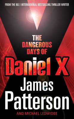 Picture of The Dangerous Days of Daniel X: (Daniel X 1)