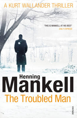 Picture of The Troubled Man: A Kurt Wallander Mystery